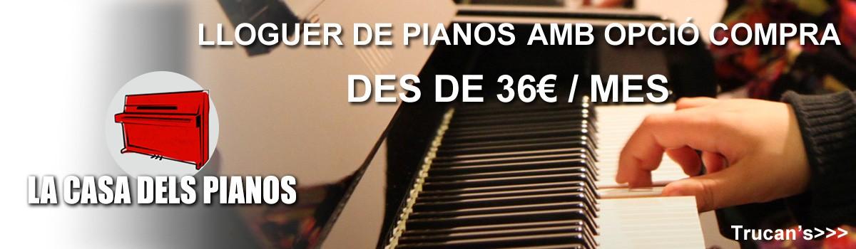Pianos de Lloguer amb opció Compra - La Casa dels Pianos